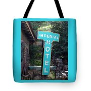 Imperial Hotel Sign In Cripple Creek Tote Bag