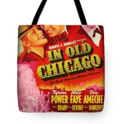 In Old Chicago 1937 Tote Bag