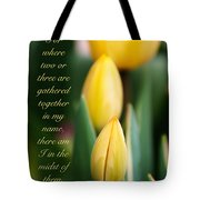 In The Midst Of Them Tote Bag