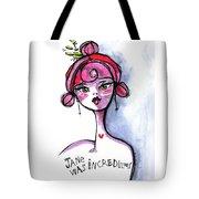 Incredulous Jane Tote Bag
