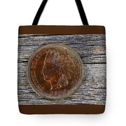 Indian Head Cent In Uncirculated Condition On Old Wood  Tote Bag