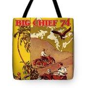Indian Motorcycle Big Chief 74 Tote Bag