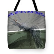 Inner Squirrel Art #1 Tote Bag