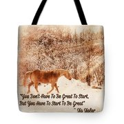 Inspirational Quote Horse Photo Tote Bag
