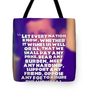 Inspirational Quotes - Motivational - John F. Kennedy 16 Tote Bag