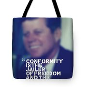 Inspirational Quotes - Motivational - John F. Kennedy 9 Tote Bag