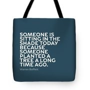 Inspirational Quotes Series 003 Warren Buffett Tote Bag