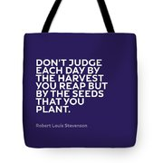 Inspirational Quotes Series 005 Robert Louis Stevenson Tote Bag