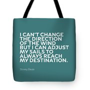 Inspirational Quotes Series 012 Jimmy Dean Tote Bag