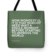Inspirational Quotes Series 015 Anne Frank Tote Bag