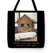 Inspirational- The World Smiles With You Tote Bag
