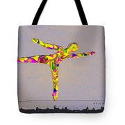 Intrepid On A Tight Rope Tote Bag
