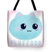 Introducing Fluffoon The Cutest Fluff In The World Tote Bag