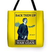Invest In The War Loan - Ww1 Tote Bag