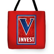 Invest In Victory - World War 2 Tote Bag
