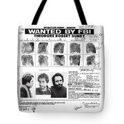Investigator's Copy - Ted Bundy Wanted Document  1978 Tote Bag