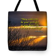 Irish Blessing - May Sunbeams Be Your Spotlight Tote Bag