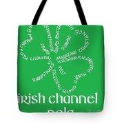Irish Channel Nola Tote Bag