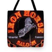 Iron Horse Saloon In Neon Tote Bag