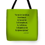 Isaiah 41 10 Fear Not Tote Bag