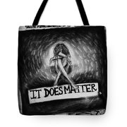 It Does Matter Tote Bag