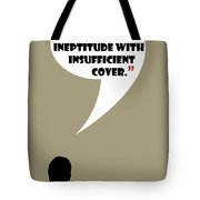 It Wasn't A Lie - Mad Men Poster Don Draper Quote Tote Bag
