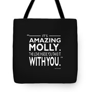Its Amazing Molly Tote Bag