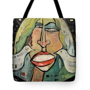 Its Not Nice To Fool With Mother Nature Tote Bag