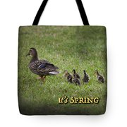 Its Spring Tote Bag
