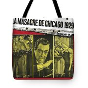 Jason Robards As Al Capone  Spanish Theatrical  Poster The St. Valentines Day Massacre 1967  Tote Bag