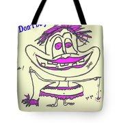 Jealous Tote Bag
