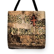 Jesus Is Coming Soon Tote Bag