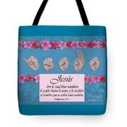 Jesus Name Above All Names Spanish Tote Bag