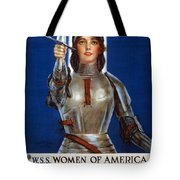 Joan Of Arc Saved France. Women Of America Save Your Country. Buy War Savings Stamps Tote Bag