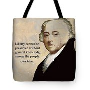 John Adams And Quote Tote Bag