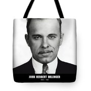 John Dillinger -- Public Enemy No. 1 Tote Bag