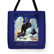 Join The Army Air Forces Tote Bag