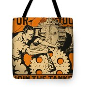 Join The Tanks Tote Bag