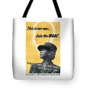 Join The Waac Tote Bag