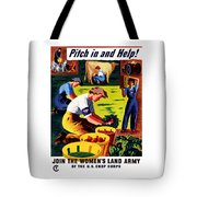 Join The Women's Land Army Tote Bag