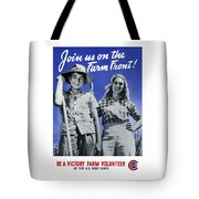 Join Us On The Farm Front Tote Bag