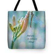 Joy In Ordinary Things Tote Bag