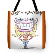 Joy Is A Superhero Tote Bag