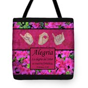 Joy Of The Lord Spanish Tote Bag