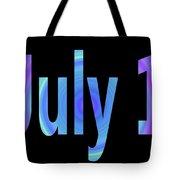 July 1 Tote Bag