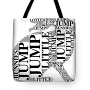 Jump Little Bunnies Jump Tote Bag