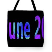 June 20 Tote Bag