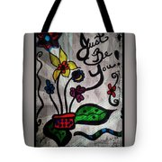Just Be You Tote Bag