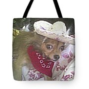 Just Because She Is A Chihuahua Tote Bag