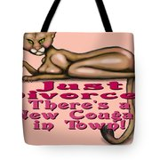 Just Divorced Tote Bag